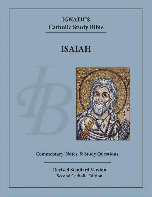 The Book of Isaiah: Ignatius Catholic Study Bible