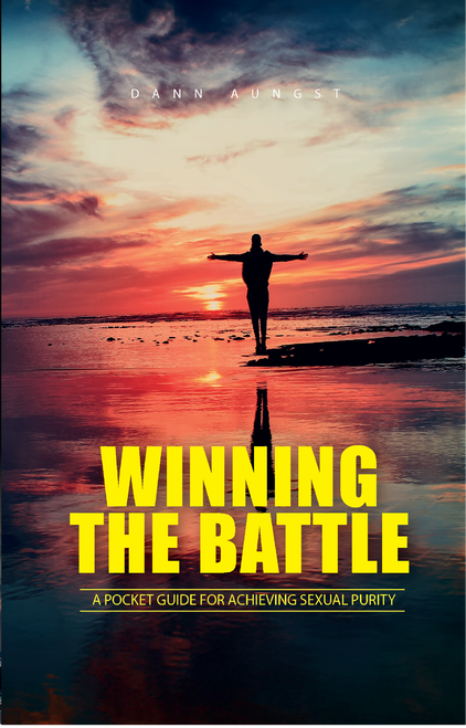 Winning the Battle: A Pocket Guide for Achieving Sexual Purity