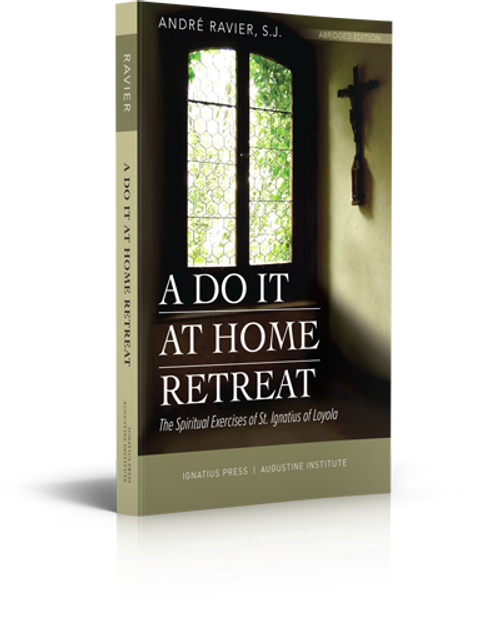 A Do It At Home Retreat: The Spiritual Exercises of St. Ignatius of Loyola (Paperback)