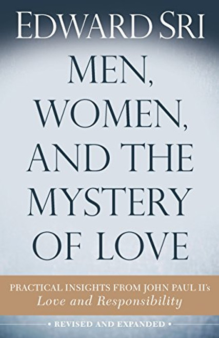 Men, Women, and the Mystery of Love - Book