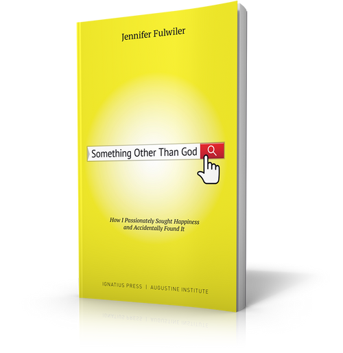 Something Other than God: How I Passionately Sought Happiness and Found It