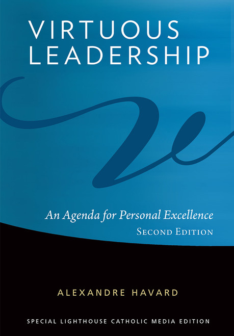 Virtuous Leadership: An Agenda for Personal Excellence - Book