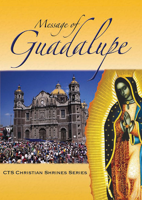 Message of Guadalupe - Booklet
