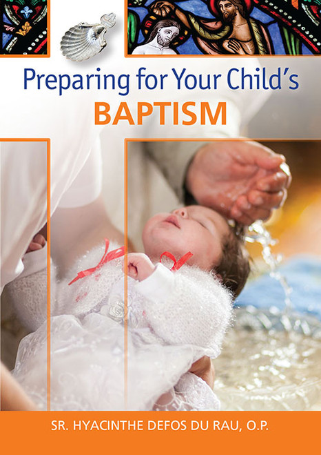 Preparing for Your Child's Baptism - Booklet