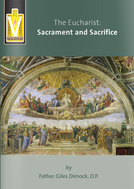 The Eucharist: Sacrament and Sacrifice - Booklet