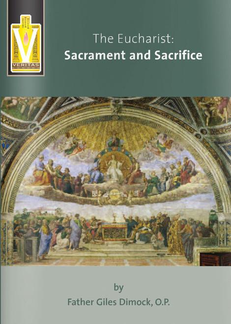 The Eucharist: Sacrament and Sacrifice