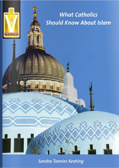 What Catholics Should Know About Islam - Booklet