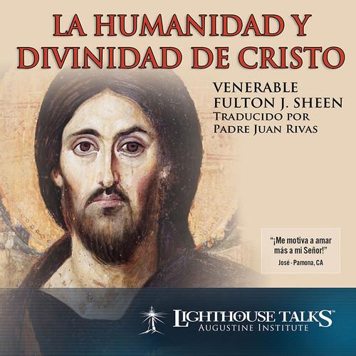 La Humanidad y Divinidad de Cristo (CD)