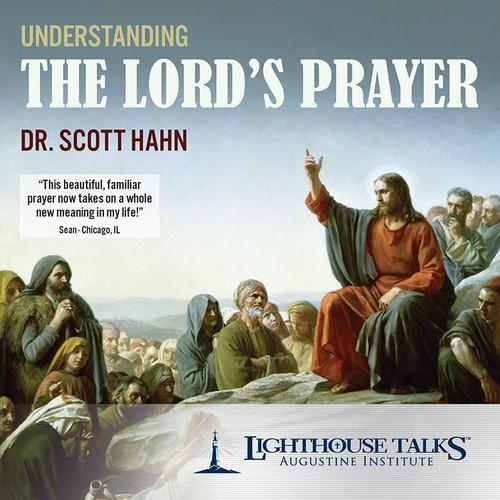 Understanding The Lord's Prayer (CD)