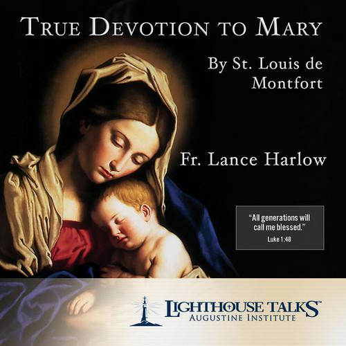 True Devotion to Mary by St. Louis de Montfort (CD)