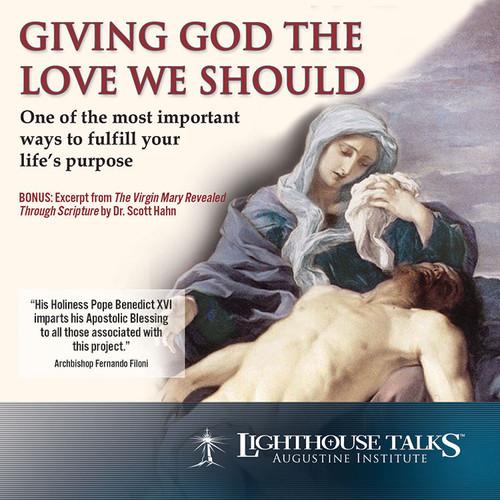 Giving God the Love We Should (CD)