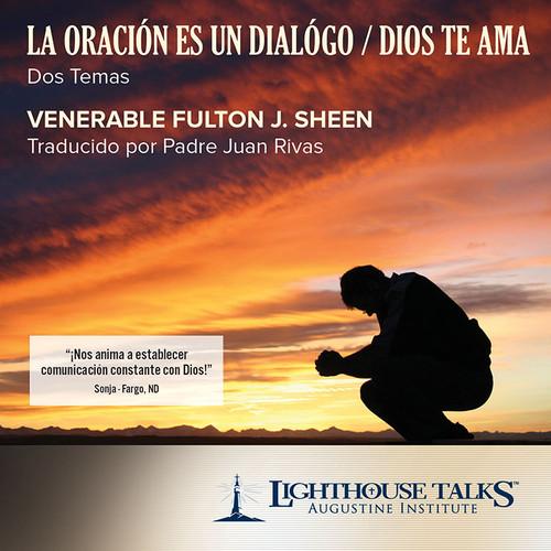 La Oracion es un Dialogo / Dios te Ama (CD)