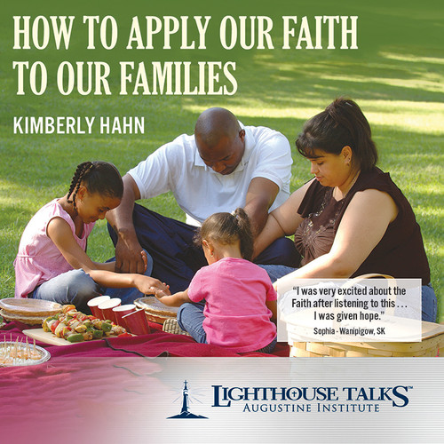How to Apply our Faith to Our Families (CD)