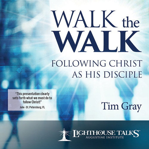 Walk the Walk: Following Christ as His Disciple (CD)