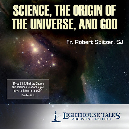 Science, the Origin of the Universe, and God (CD)