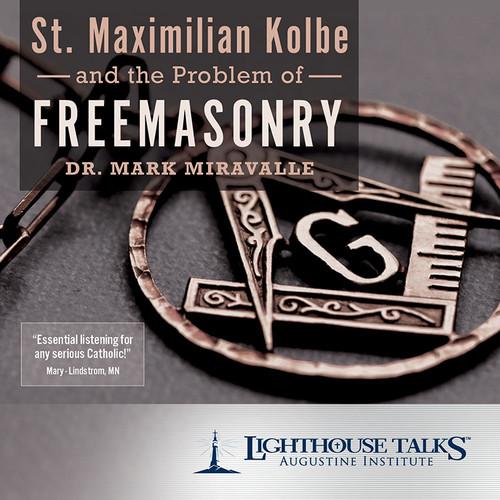 St. Maximilian Kolbe and the Problem of Freemasonry (CD)