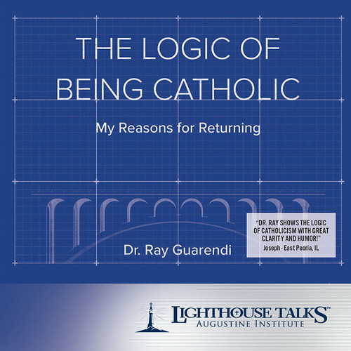 The Logic of Being Catholic (CD)