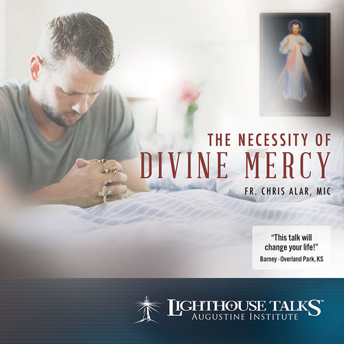 The Necessity of Divine Mercy (CD)