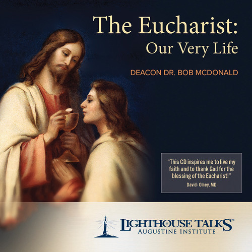 The Eucharist: Our Very Life (CD)