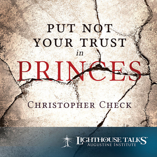 Put Not Your Trust in Princes (CD)