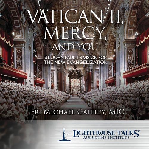 Vatican II, Mercy, and You (CD)