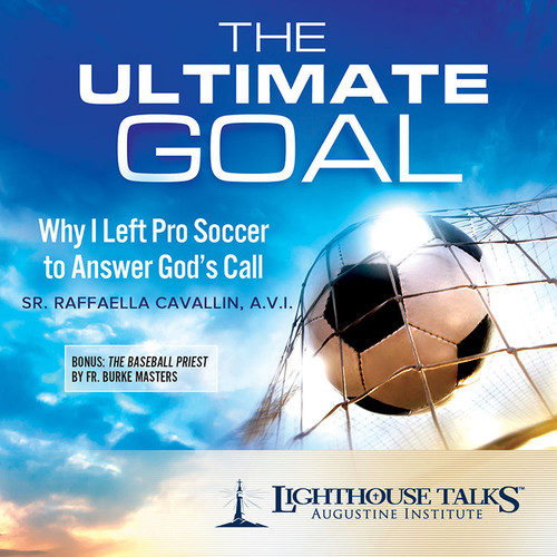 The Ultimate Goal: Why I Left Pro Soccer to Answer God's Call (CD)