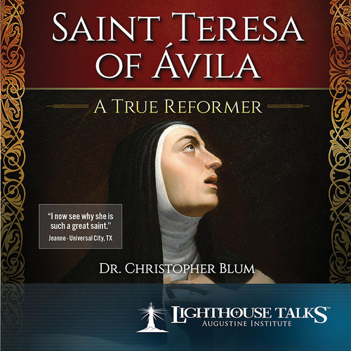 Saint Teresa of Ávila: A True Reformer