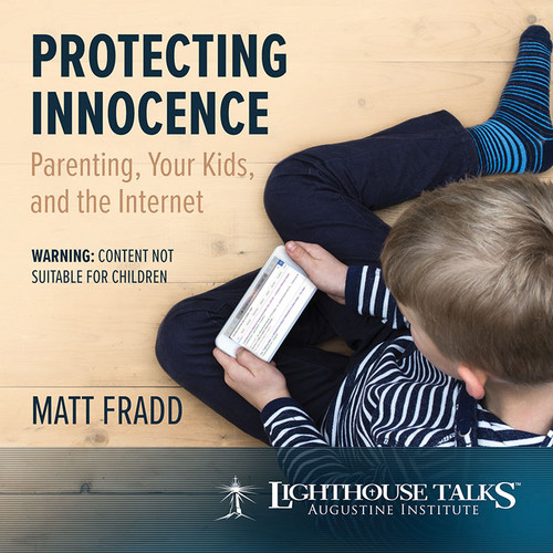 Protecting Innocence: Parenting, Your Kids, and the Internet (CD)