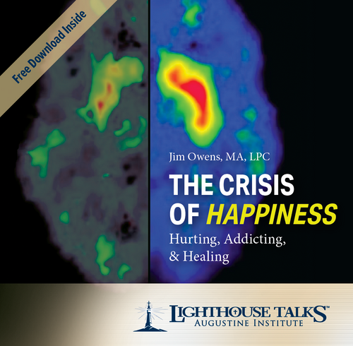 The Crisis of Happiness: Hurting, Addicting, & Healing (CD)