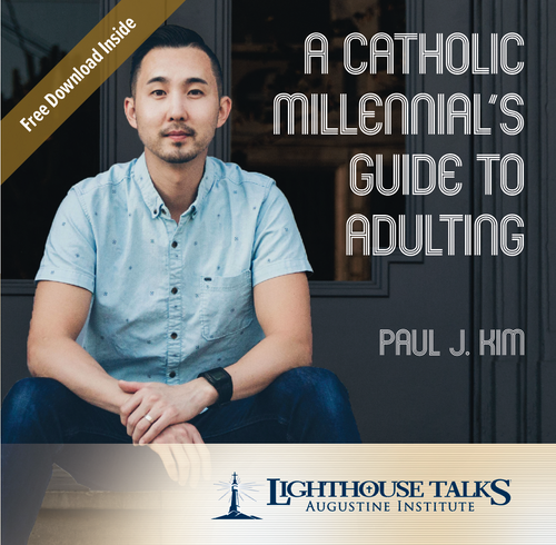A Catholic Millennial's Guide to Adulting