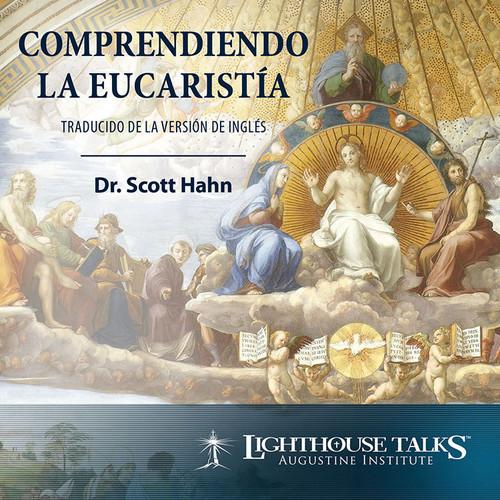 Comprendiendo la Eucaristia (CD)