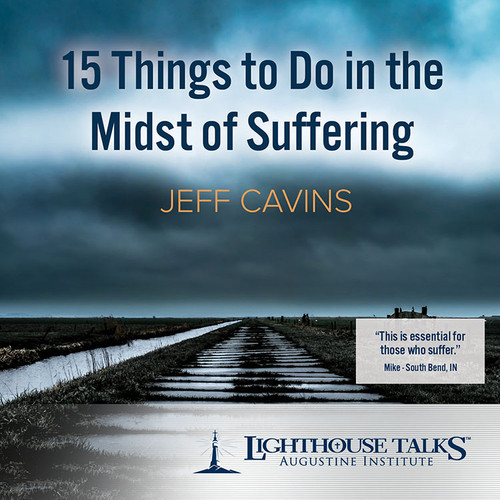 15 Things to Do in the Midst of Suffering (CD)
