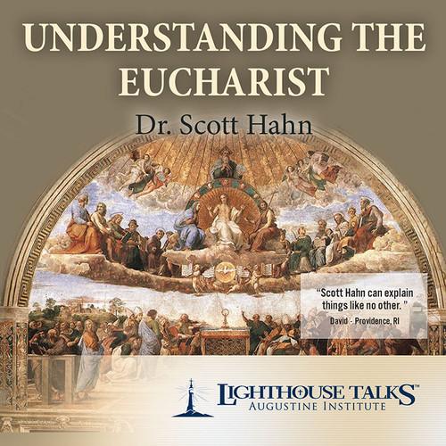 Understanding the Eucharist (CD)