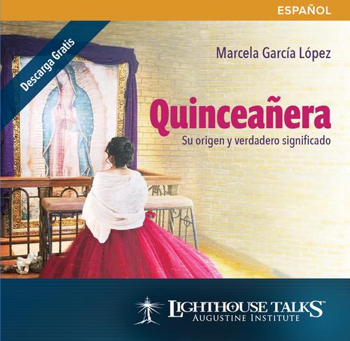 Quinceañera: Su origen y verdadero significado (CD)