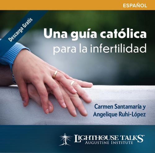 Una Guia catolica para la infertilidad (CD)