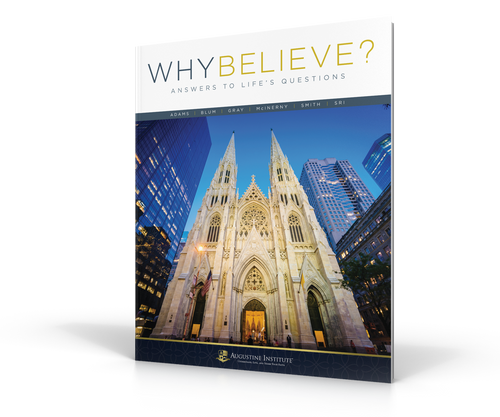 Why Believe? Student Textbook Volume 2: Answers to Life's Questions