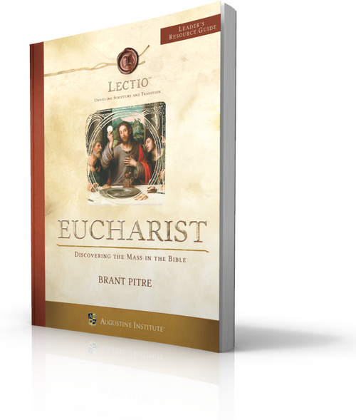 LECTIO: Eucharist - Leader's Guide