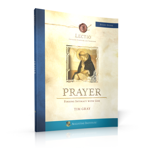 LECTIO: Prayer - Study Guide