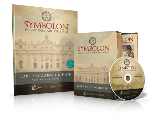Symbolon: The Catholic Faith Explained - PART 1 - Participant Kit