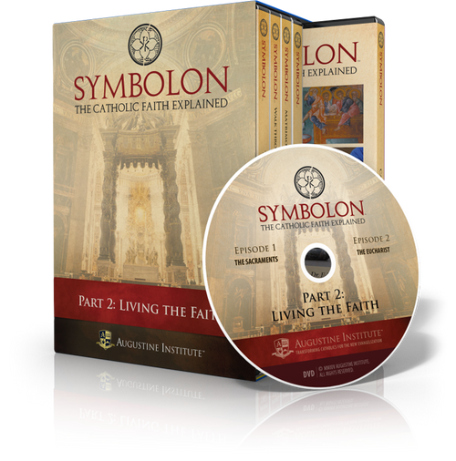 Symbolon: The Catholic Faith Explained - PART 2 - DVDs