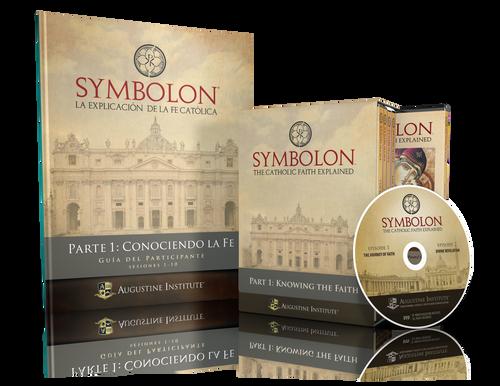 Symbolon: La Explicación de la Fe Católica - Parte 1 - Guía del Participante