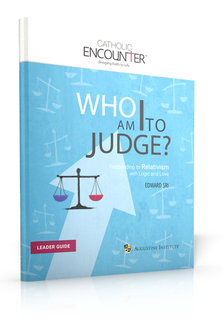 Who Am I to Judge? - Leader Guide