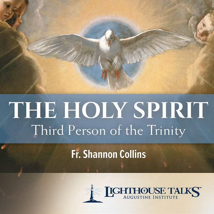 The Holy Spirit: Third Person of the Trinity (MP3)
