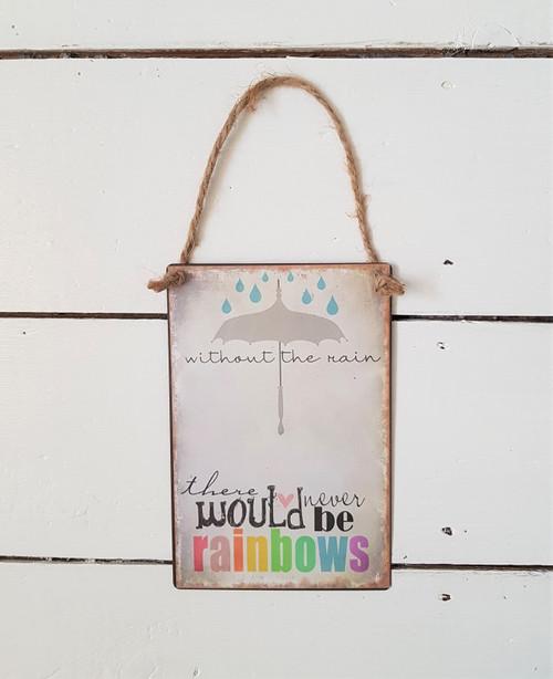 Rainbows Metal Sign