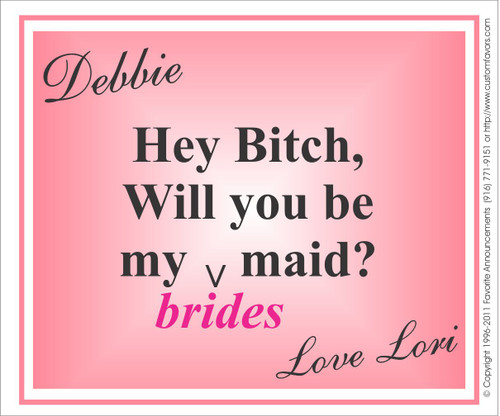 [LW134] Hey B*tch Will You Be My Bridesmaid Wedding Label - champagne bottle