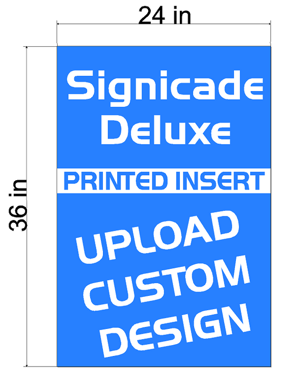 Signicade Deluxe A-Frame  Replacement Sign Printed Insert 24 x 36
