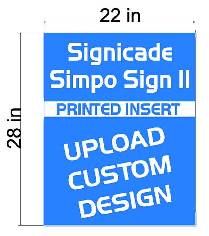 Plasticade Signicade Simpo Sign II A-Frame  Replacement Sign Printed Insert 22 x 28