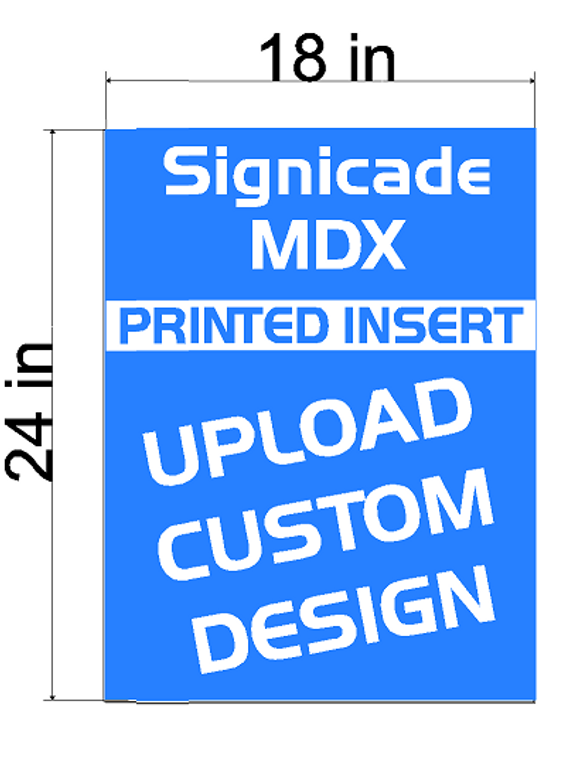 Plasticade Signicade MDX  A-Frame  Replacement Sign Printed Insert 18 x 24