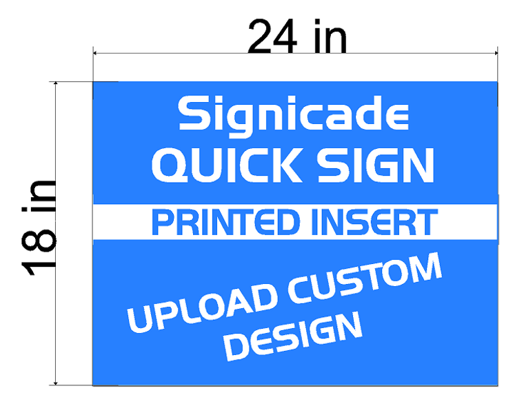 Plasticade Signicade Quik Sign  A-Frame  Replacement Sign Printed Insert 24 x 18