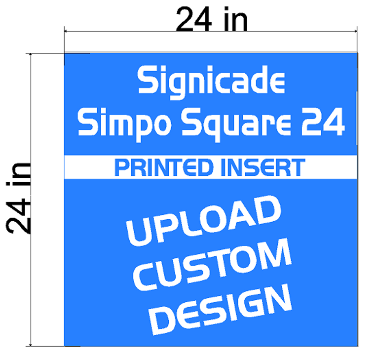 Plasticade Signicade Simpo Square 24 A-Frame  Replacement Sign Printed Insert 24 x 24